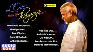 Love Notes by Ilaiyaraja   Vol 1   Ilayaraja Love Hits   Tamil Movie Songs   SPB   Music Master