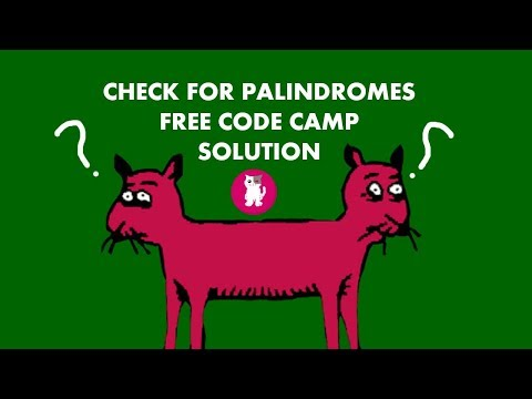 Free Code Camp - Check for Palindromes - Solutions