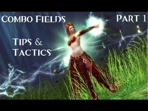 GW2 Tips and Tactics ~ Combos (Part 1) ~ Guild Wars 2 Online (Season 1 Ep. 21)
