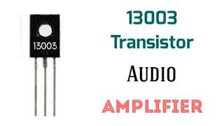 Simple audio amplifier | 13001 transistor - Vidly xyz