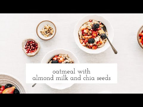 Oatmeal with Almond Milk and Chia Seeds