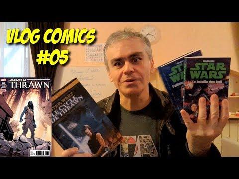 VLOG COMICS #05 - STAR WARS - LE CYCLE DE THRAWN