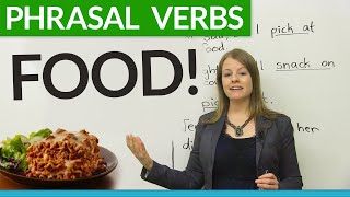 Phrasal Verbs and Expressions about FOOD