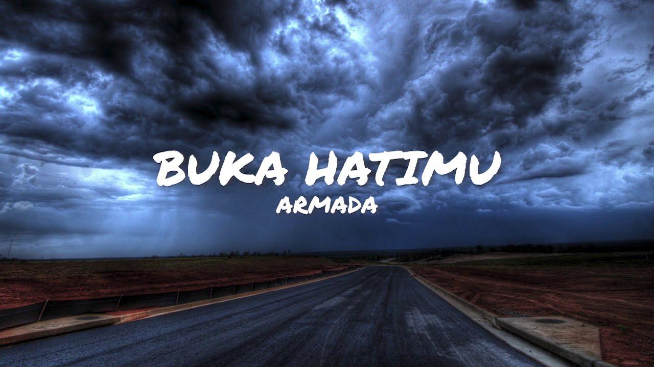 Download Buka Hatimu - Armada (Unofficial Lirik) MP3 Gratis