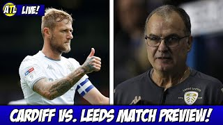 Cardiff vs. Leeds Match Preview - LIVE!