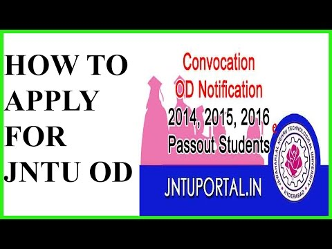 How To Apply For OD in JNTU - B.Tech 2017