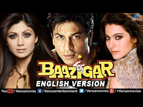Xxx Mp4 Baazigar English Version Shahrukh Khan Movies Kajol Shilpa Shetty Bollywood Full Movies 3gp Sex