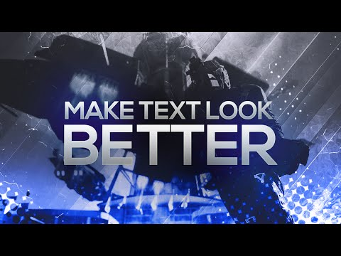 How To Make Text Look Better In Photoshop (CC/CS6) 2016