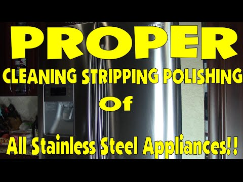 How to Strip Clean and Polish your Stainless Steel Appliances
