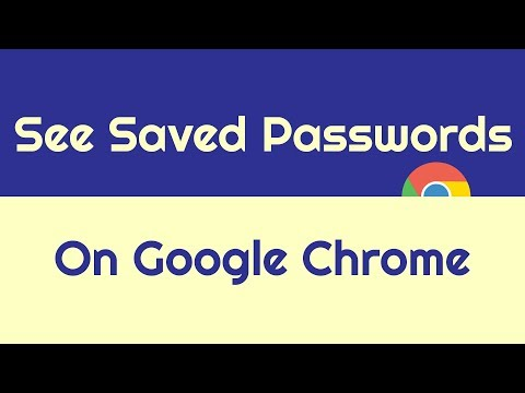 How To See Saved Passwords On Google Chrome - Android/ios