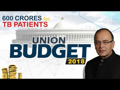 Indian Government Allocates 600 Crores Monster Moolah For TB Patients - 2018 Budget