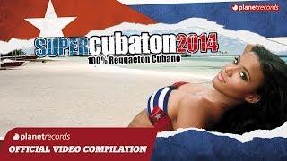 CUBATON (CUBAN REGGAETON) ► Best Official Playlist