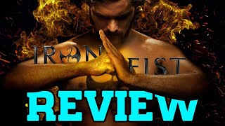 Iron Fist - Season 1 Review (with Spoilers)