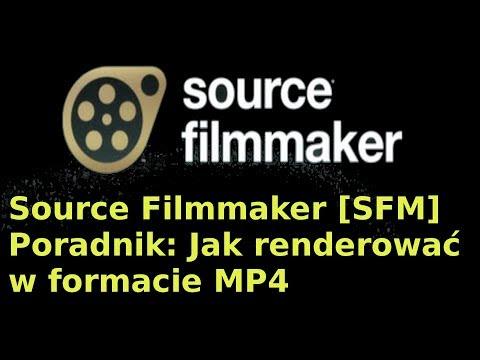 Source Filmmaker [SFM] Jak renderować w MP4