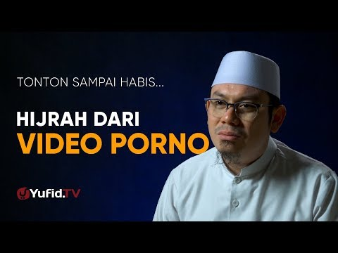 Xxx Mp4 Hijrah Dari Video Porno Tonton Sampai Habis Ustadz Ahmad Zainuddin Lc Yufid TV Terbaru 2018 3gp Sex