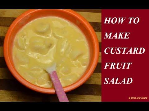 How to make custard fruit salad