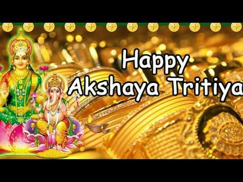 Happy Akshaya Tritiya Wishes 2018 | WhatsApp Status |Akshaya Tritiya Greetings|Quotes|Images Video|