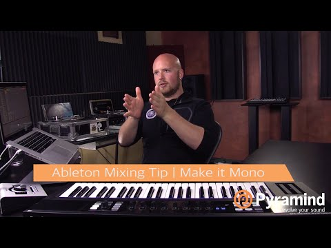 Ableton Mixing Tip   Make it Mono   Will Marshall