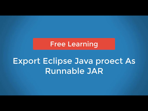 Export Eclipse Java Project as Runnable JAR