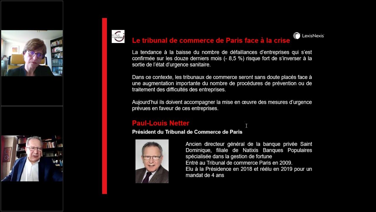 Le tribunal de commerce face à la crise sanitaire par P-L Netter, président du TC de Paris