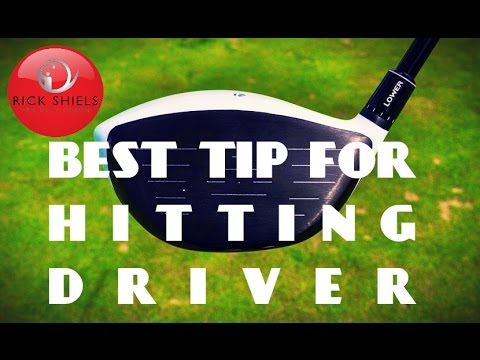 BEST TIP FOR HITTING DRIVER