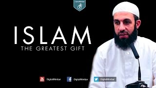 Islam the Greatest Gift - Belal Assaad