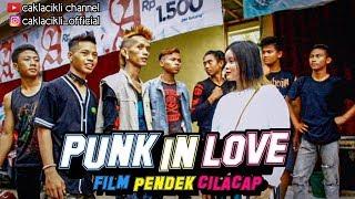 PUNK IN LOVE film pendek cilacap