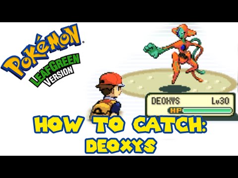 Pokemon FireRed/LeafGreen - How to catch DEOXYS