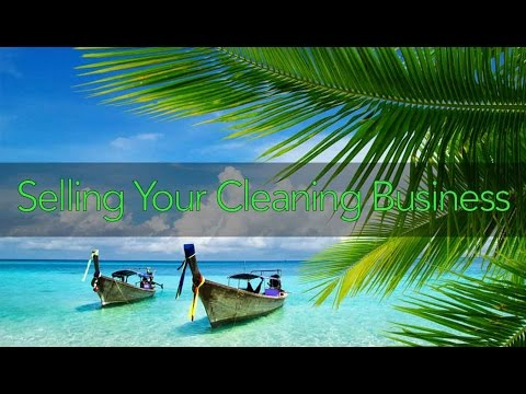 Wanna Sell Your Cleaning Business and Get TOP DOLLAR and Multiple Offers?