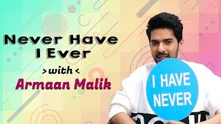 """Armaan Malik's HONEST """"Never Have I Ever""""   Tootey Khaab   BOI EXCLUSIVE"""