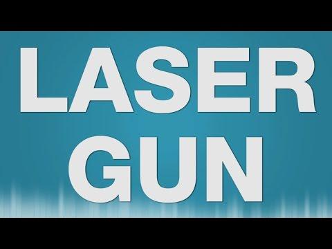 Laser Gun SOUND EFFECT - Laser Waffe Pistole SOUNDS