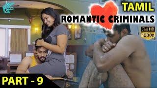 Download Romantic Criminals Latest Tamil Movie Full | Part - 9 | Manoj Nandan, Avanthika, Divya Vijju | MTC Video
