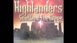 Highlanders - Scotland the brave (Radio Mix)
