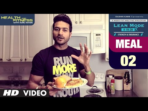 MEAL 02 - Spinach Omelet | LEAN MODE by Guru Mann |  Health and Fitness
