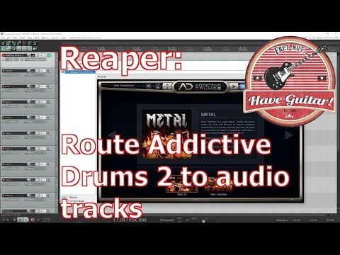 Reaper: Route Addictive Drums 2 to audio tracks