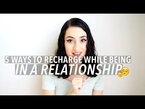 5 Ways To Recharge In A Relationship
