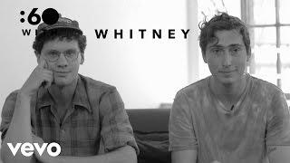 Whitney - :60 With (Vevo UK)