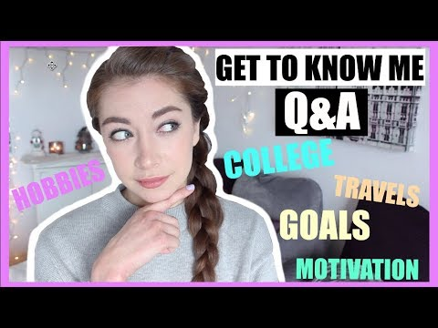 Get To Know Me Q&A: College, Transferring Schools, Careers, Motivation, Favorites, & More!