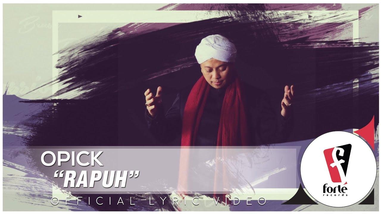 Download Opick - Rapuh MP3 Gratis