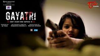 GAYATRI | Action Trailer 2018 | DOP & Directed by Sumadhur Krishna R - TeluguOne