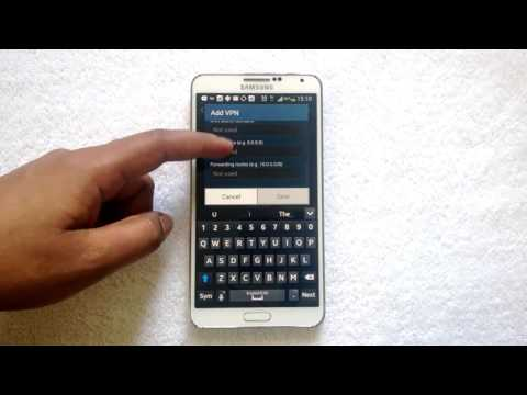How to Add a VPN Connection in Samsung Galaxy Note 3