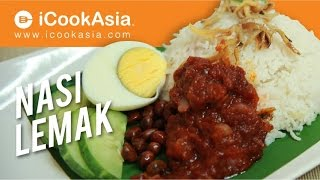 Nasi Lemak | Rice Cooked in Coconut Milk | Malaysian Traditional Dish | iCookAsia