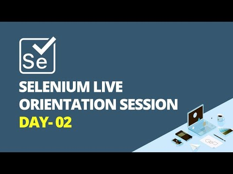Selenium Live Orientation Session Day- 02 - iTeLearn