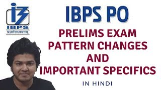 IBPS PO Pattern 2017 Change and Specifics - Complete Details by Chetan Mna