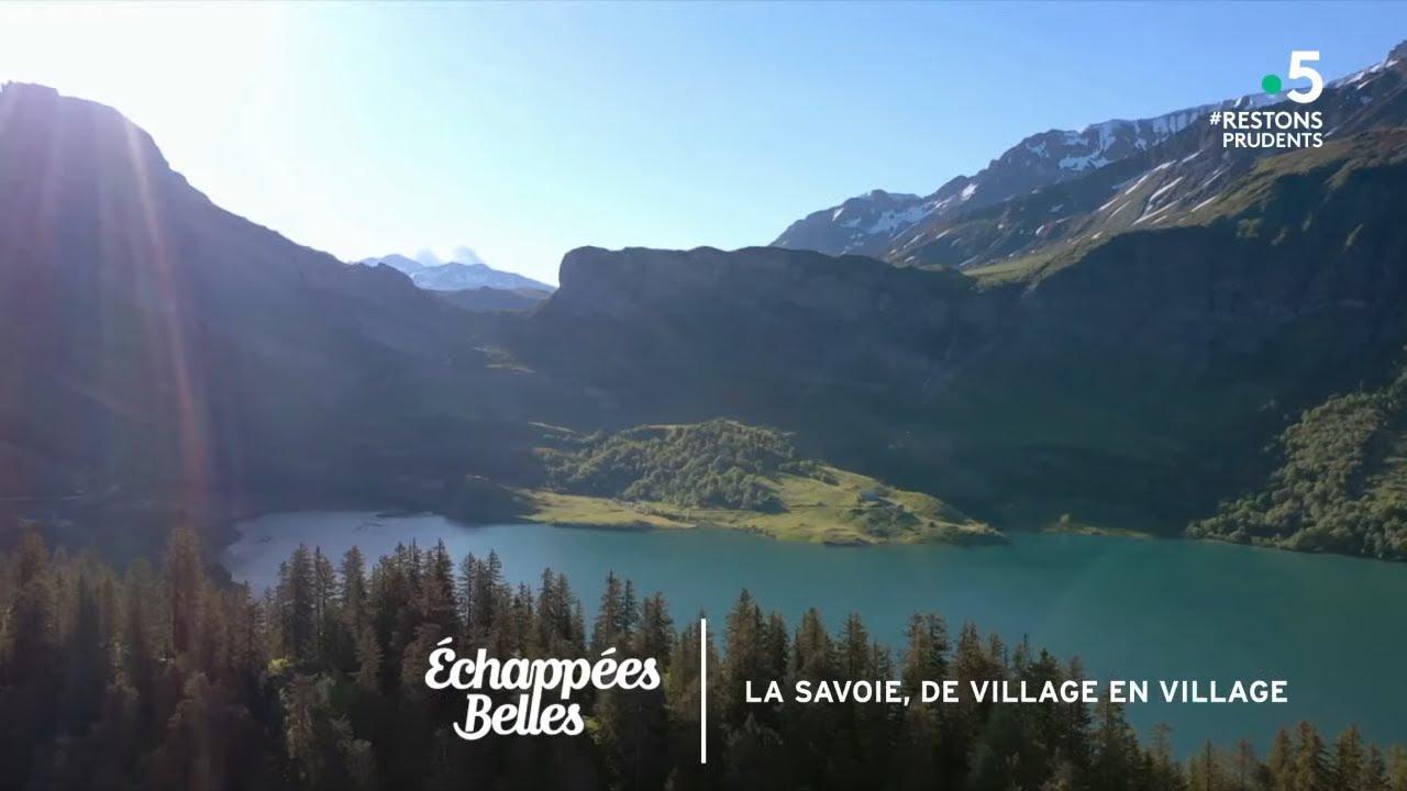 La Savoie de village en village - Échappées belles