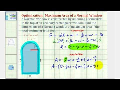 Optimization - Maximize the Area of a Norman Window