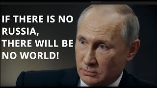 BREAKING: Putin - If Russia Disappears, So Will The World!