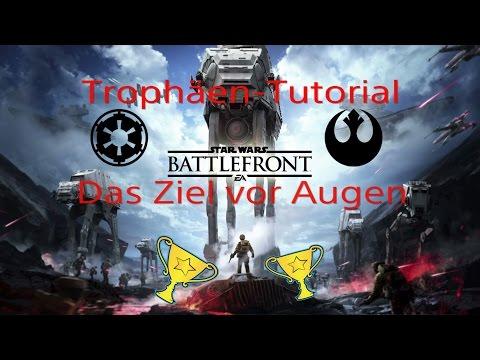 Star Wars Battlefront Trophäen-Tutorial | Das Ziel vor Augen | (PS4)