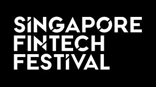 Highlights of the Singapore FinTech Festival 2017