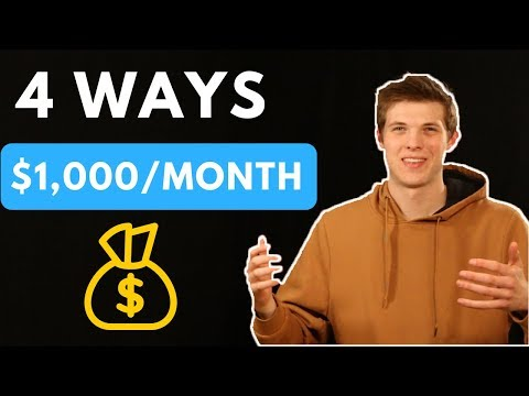 4 Ways To Make $1,000 This Month